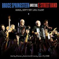 Bruce Springsteen & The ESB Paris Don't Lose Your Heart The Godfather Records