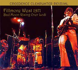 Creedence Clearwater Revival Fillmore West 1971: Bad Moon Rising Over Lodi Refine Masters Label