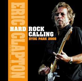 Eric Clapton Hard Rock Calling: Hyde Park 2008 No Label