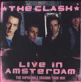 The Clash Live In Amsterdam Viva Zapata Label