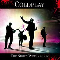 Coldplay The Night Over London The Godfather Records