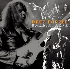 Deep Purple Berlin 1973 Darker Than Blue Label