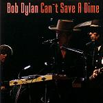 Bob Dylan Can't Save A Dime Tambourine Man Records