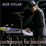 Bob Dylan Ceremonies Of The Horsemen Tambourine Man Records