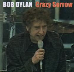 Bob Dylan Crazy Sorrow Tambourine Man Records
