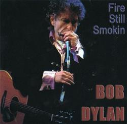 Bob Dylan Fire Still Smokin Tambourine Man Records