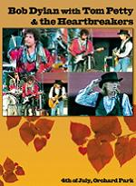 Bob Dylan And Tom Petty & The Heartbreakers 4TH Of July, Orchard Park Apocalypse Sound DVD
