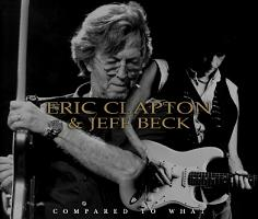 Eric Clapton & Jeff Beck Compared To What? No Label