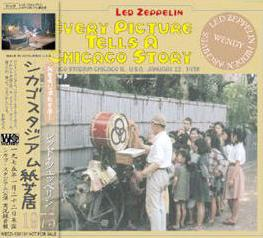 Led Zeppelin Every Picture Tells A Chicago Story Wendy Records Label