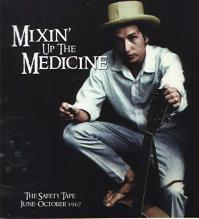 Bob Dylan Mixin' Up The Medicine Hollow Horn Label
