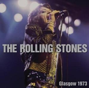 The  Rolling Stones Glasgow 1973 No Label
