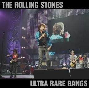 The Rolling Stones Ultra Rare Bangs Non-Label