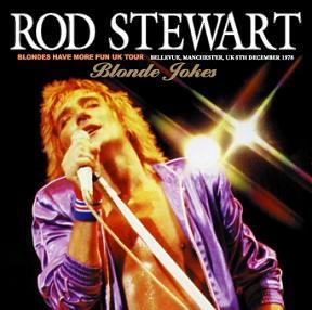 Rod Stewart Blonde Jokes Non-Label