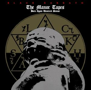 Black Sabbath The Manor Tapes: Born Again Unmixed Demos generic label