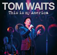 Tom Waits This Is My America The Godfather Records Label