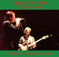 U2 Thank U Too For The Fire The Godfather Records