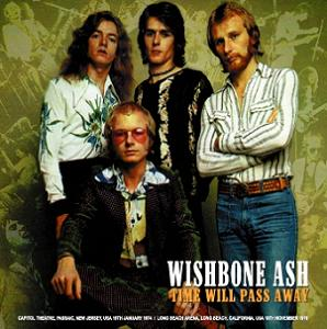 Wishbone Ash Time Will Pass Away Non-Label