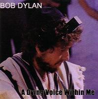 Bob Dylan A Dying Voice Within Me Thinman Records Label